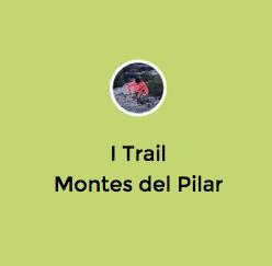 Trail Montes del Pilar