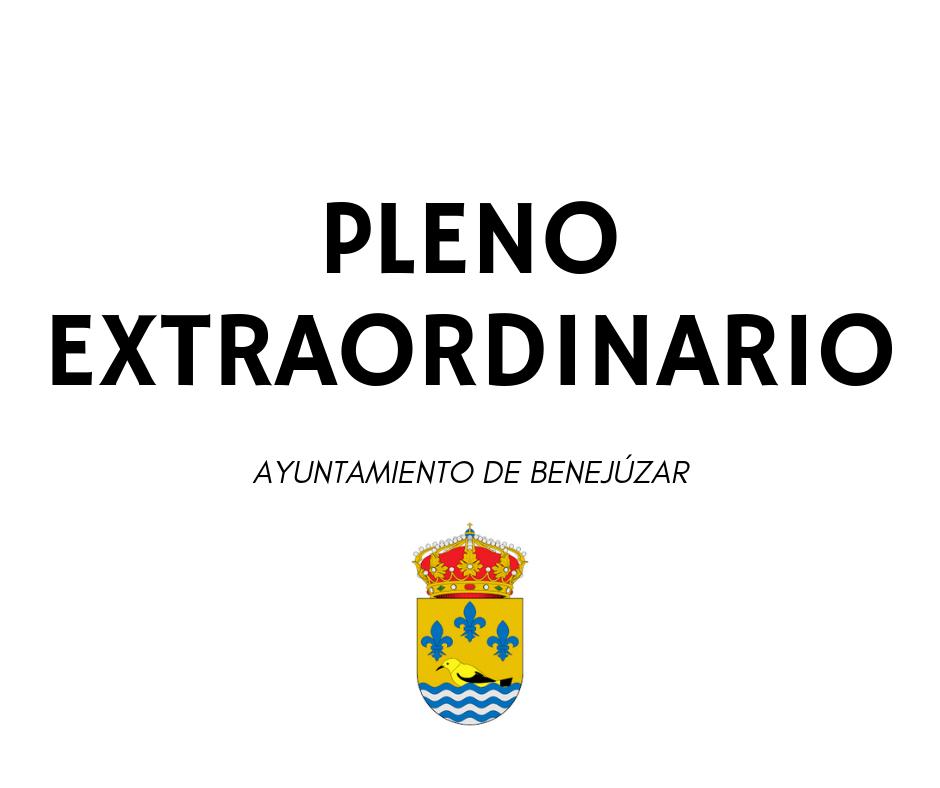BENEJÚZAR PLENO EXTRAORDINARIO